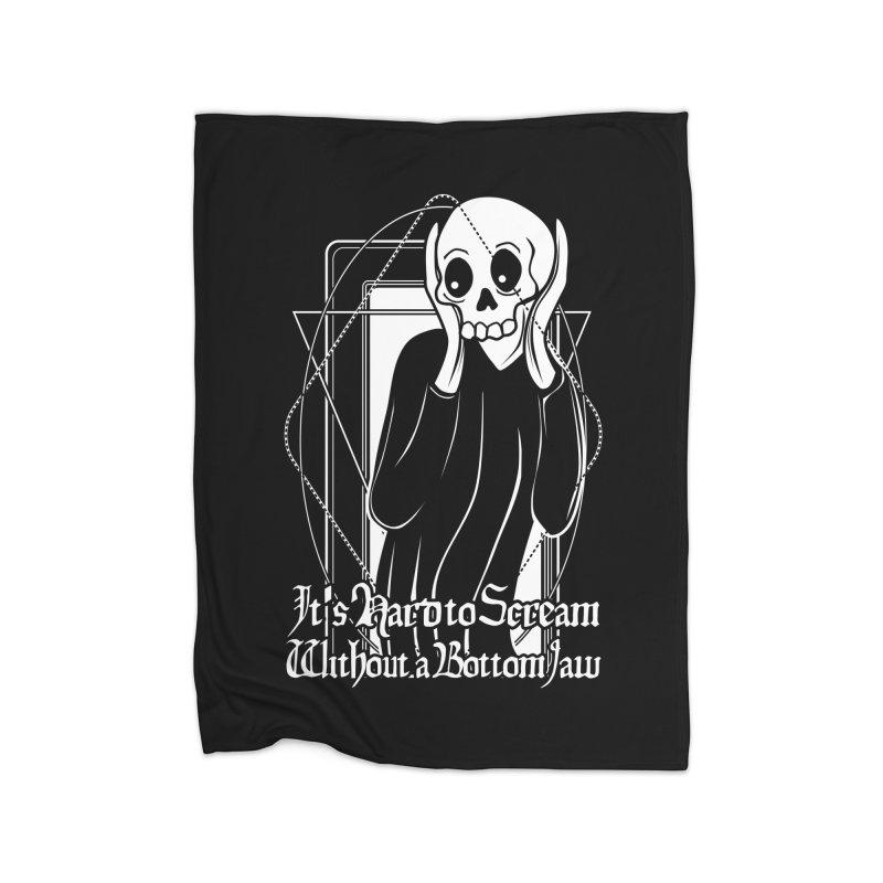 It's Hard to Scream Without a Bottom Jaw Home Fleece Blanket Blanket by von Kowen's Shop