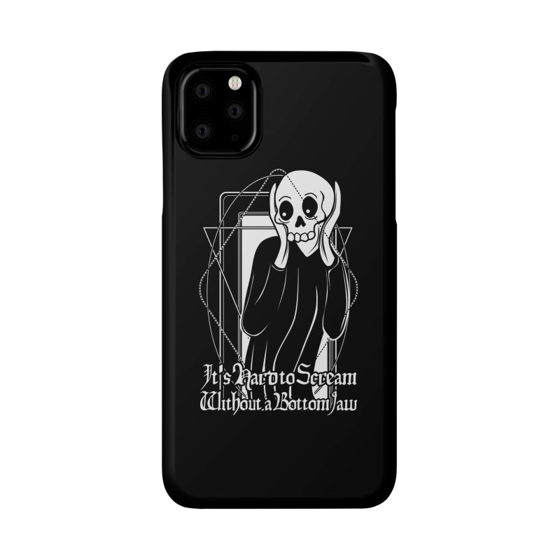 It's Hard to Scream Without a Bottom Jaw Accessories Phone Case by von Kowen's Shop