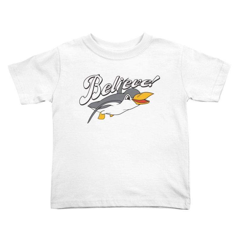 Believe! Kids Toddler T-Shirt by voorheis's Artist Shop
