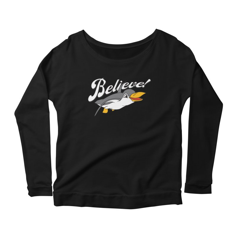 Believe! Women's Longsleeve Scoopneck  by voorheis's Artist Shop