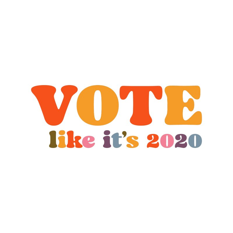 Rainbow bright Accessories Greeting Card by Vote Like Its 2020