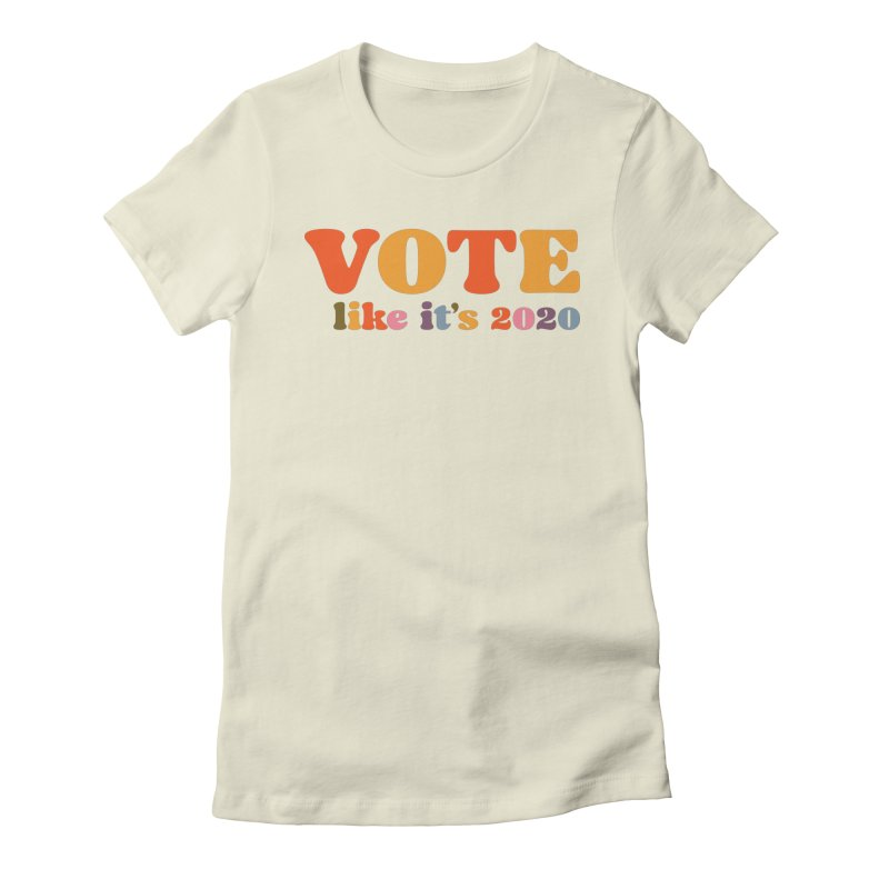 Rainbow bright Women's T-Shirt by Vote Like Its 2020