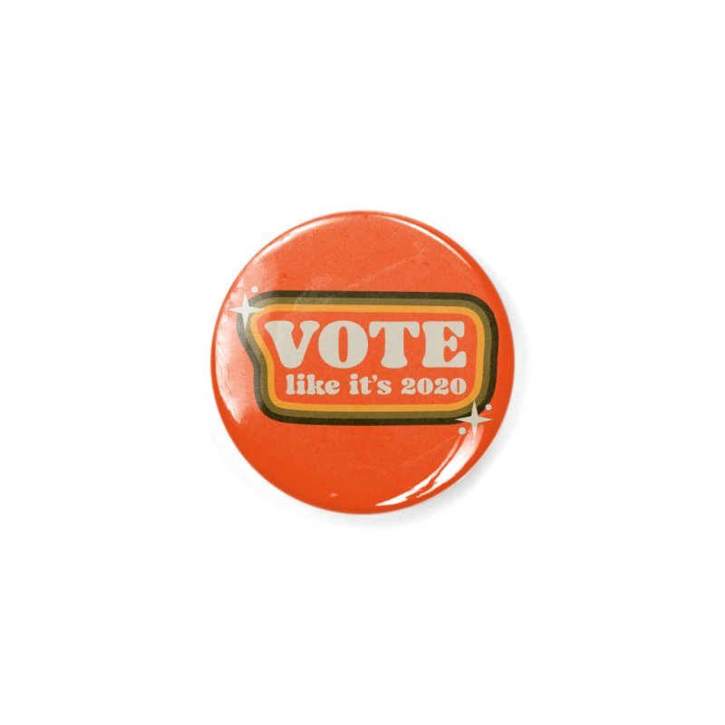 Retro sign - warm Accessories Button by Vote Like Its 2020