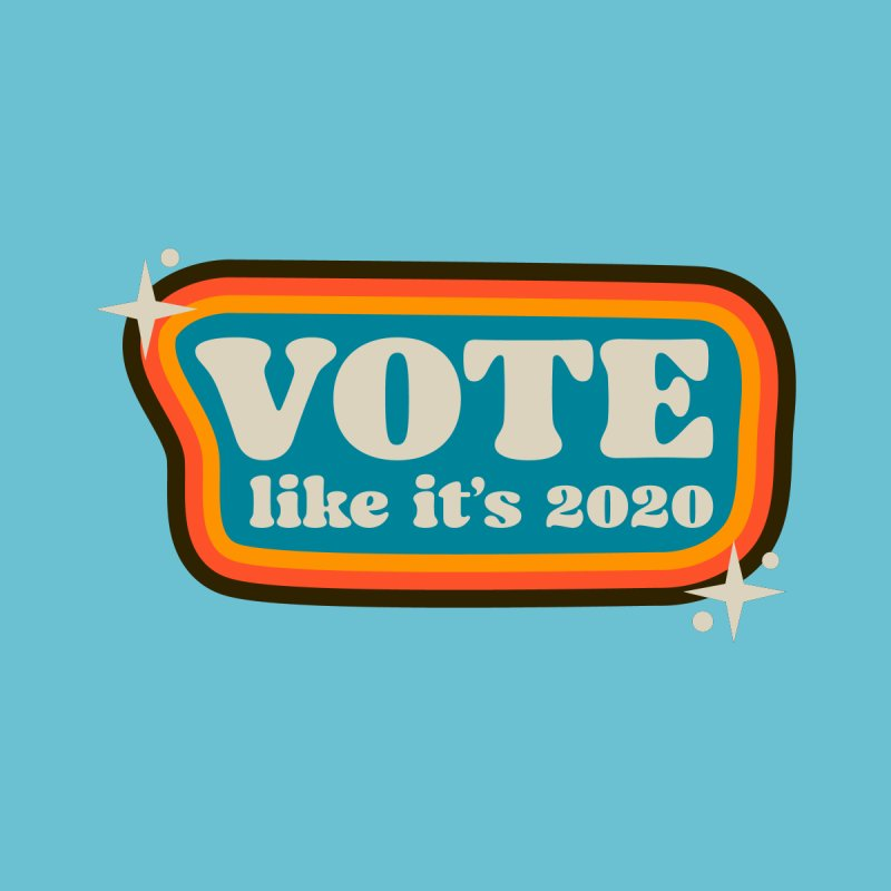 Retro sign - cool Accessories Button by Vote Like Its 2020
