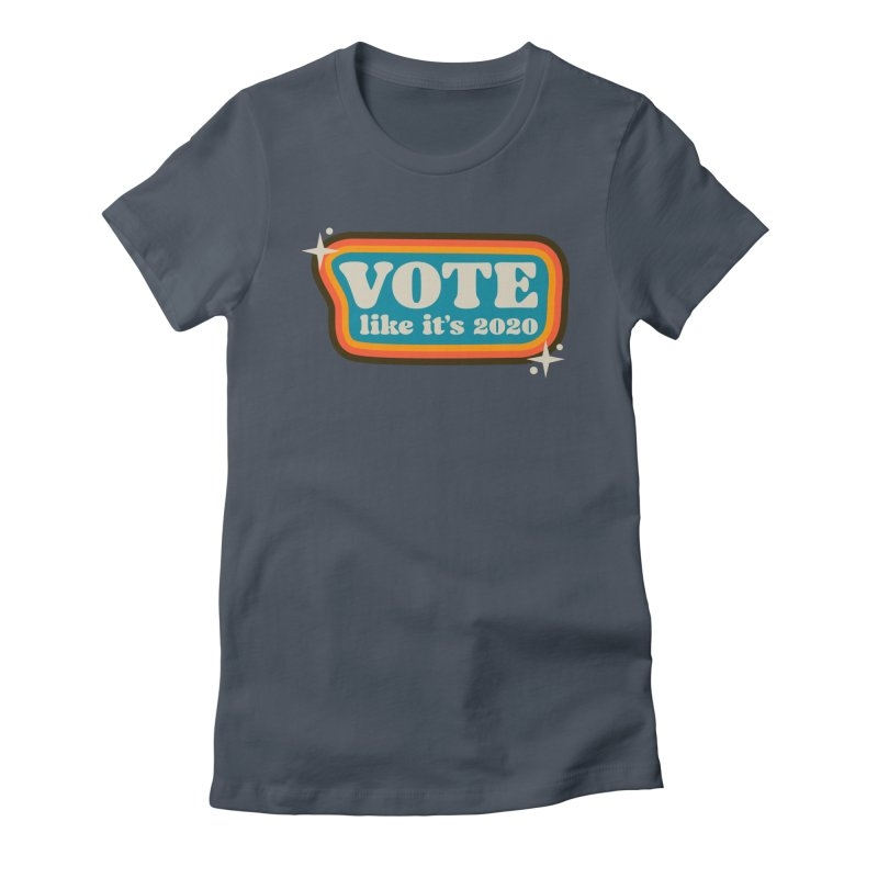 Retro sign - cool Women's T-Shirt by Vote Like Its 2020