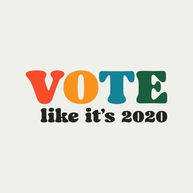 Simple Men's T-Shirt by Vote Like Its 2020