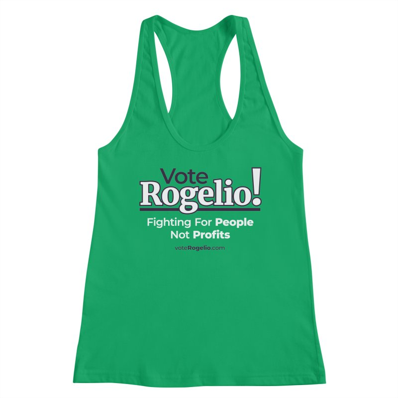 Fighting For People Not Profits - White Women's Tank by Vote Rogelio!
