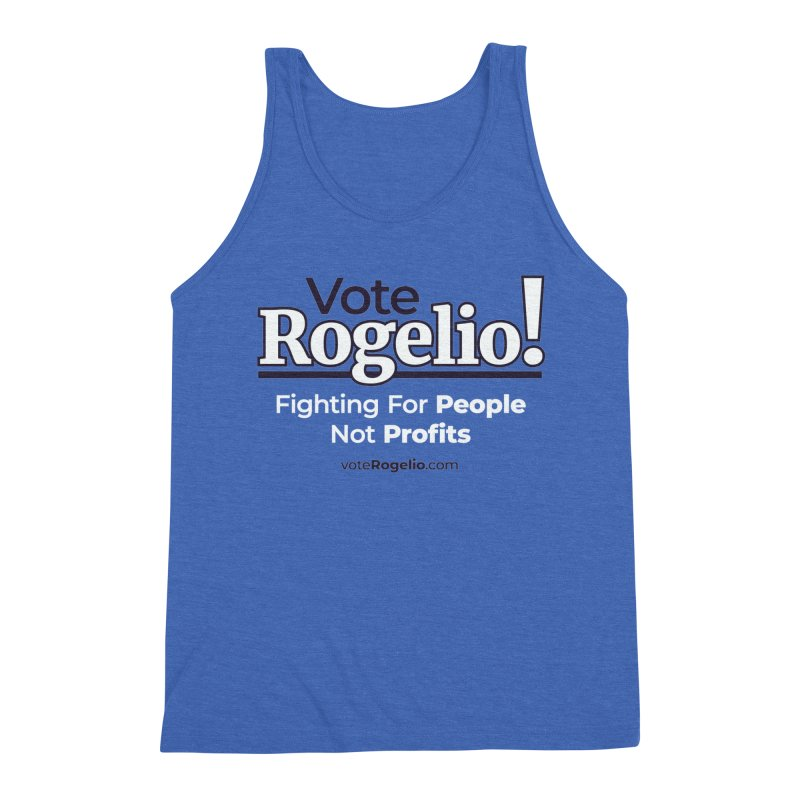 Fighting For People Not Profits - White Men's Tank by Vote Rogelio!