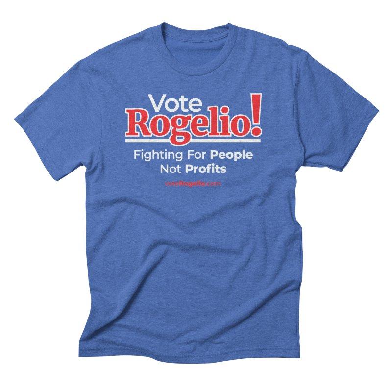 Fighting For People Not Profits - Red Men's T-Shirt by Vote Rogelio!
