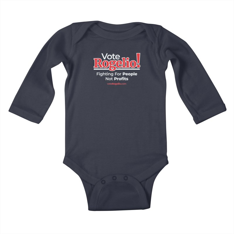 Fighting For People Not Profits - Red Kids Baby Longsleeve Bodysuit by Vote Rogelio!