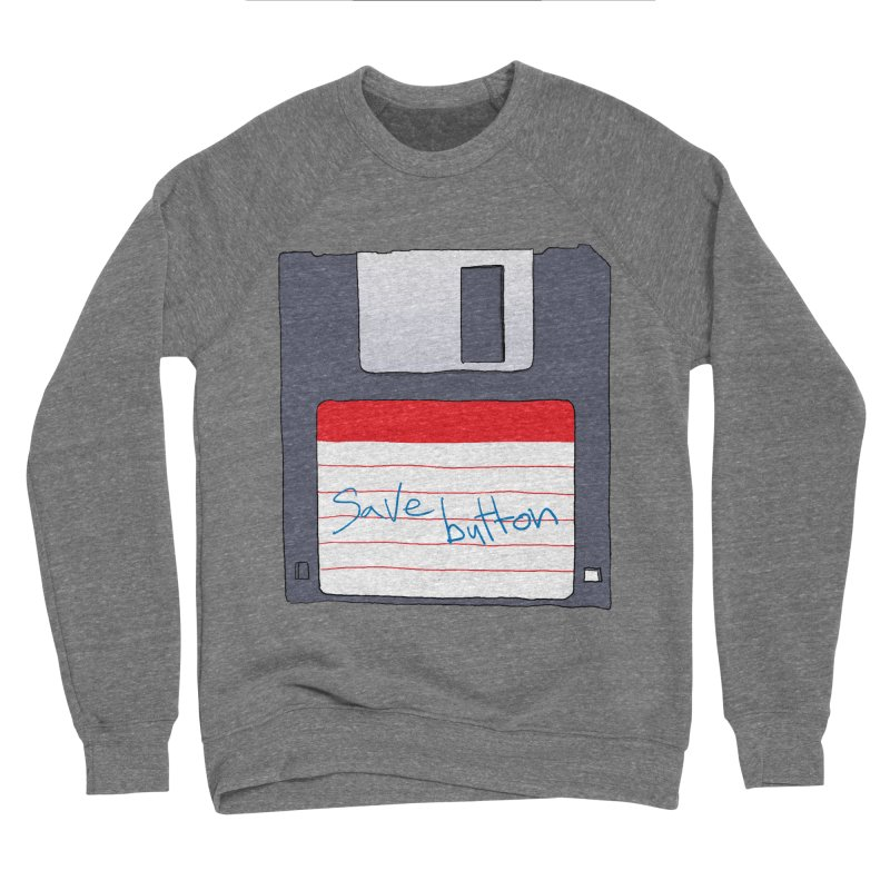 Save Button Men's Sponge Fleece Sweatshirt by V. P. Rigel's Intergalactic Corner!