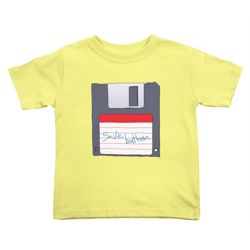 Save Button Kids Toddler T-Shirt by V. P. Rigel's Intergalactic Corner!