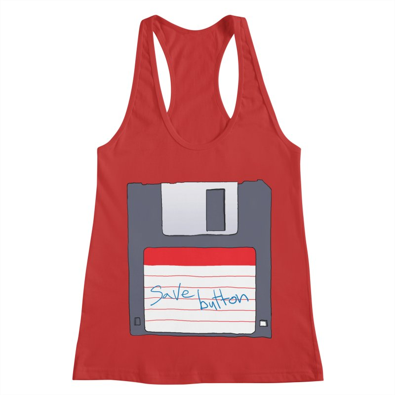 Save Button Women's Racerback Tank by V. P. Rigel's Intergalactic Corner!