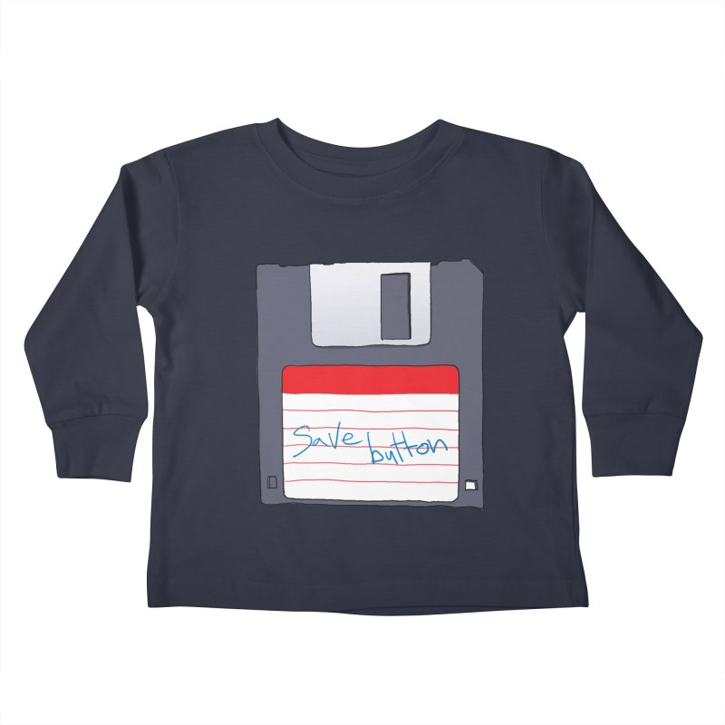 Save Button Kids Toddler Longsleeve T-Shirt by V. P. Rigel's Intergalactic Corner!