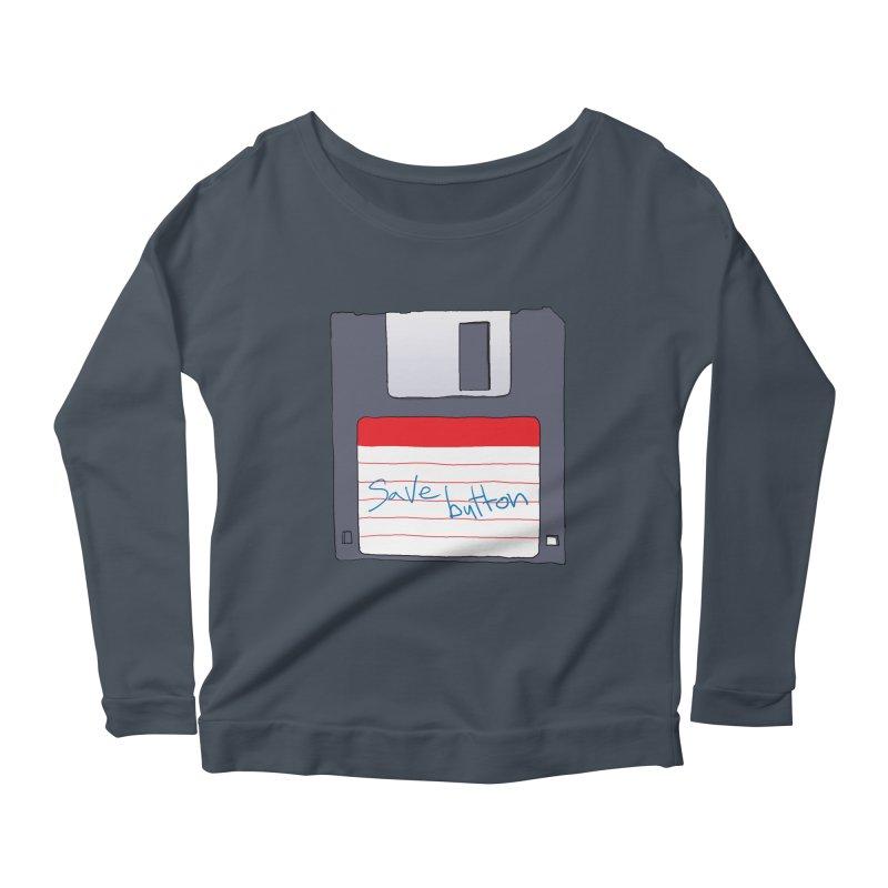 Save Button Women's Longsleeve T-Shirt by V. P. Rigel's Intergalactic Corner!