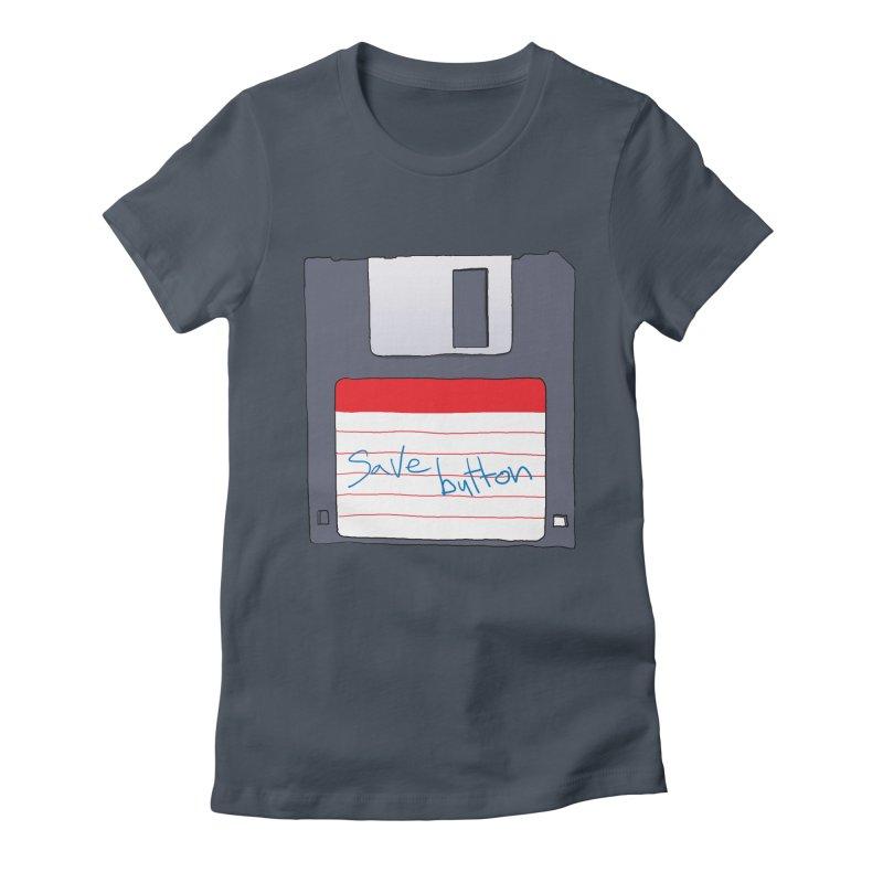 Save Button Women's T-Shirt by V. P. Rigel's Intergalactic Corner!