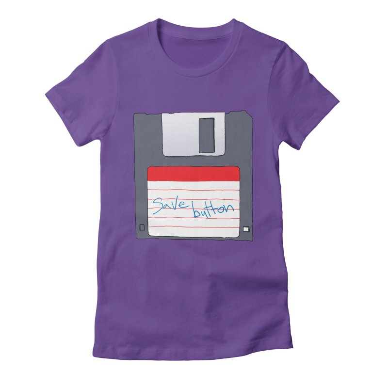 Save Button Women's Fitted T-Shirt by V. P. Rigel's Intergalactic Corner!