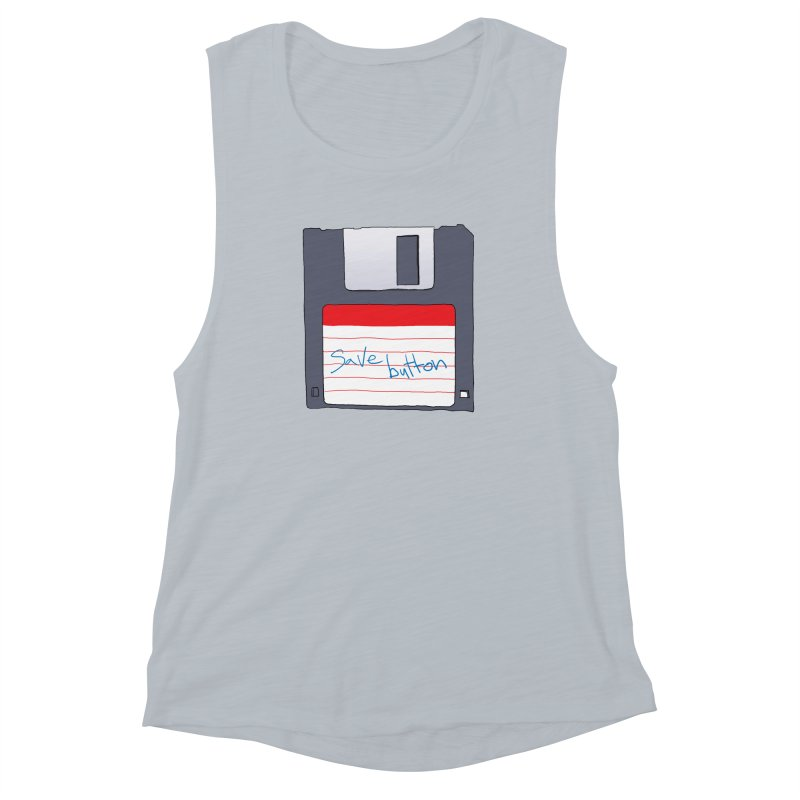 Save Button Women's Muscle Tank by V. P. Rigel's Intergalactic Corner!