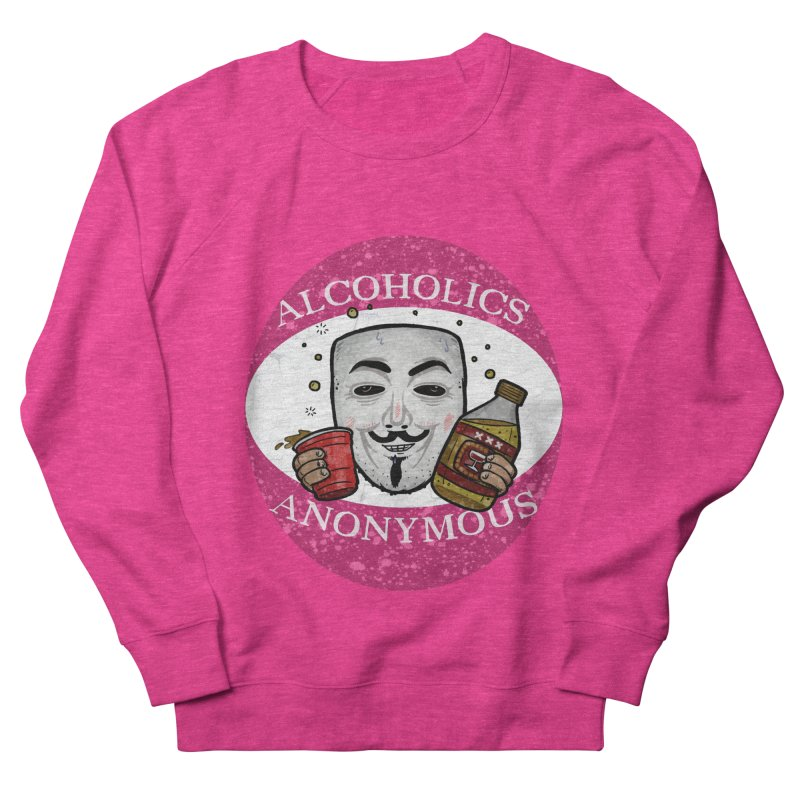 Alcoholics Anonymous Women's French Terry Sweatshirt by vtavast's Artist Shop