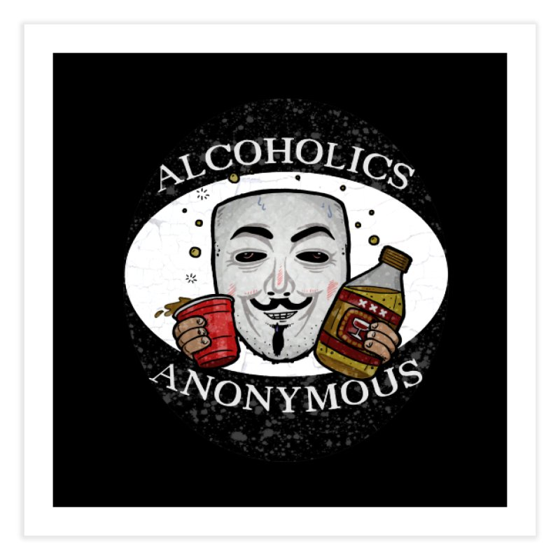 Alcoholics Anonymous Home Fine Art Print by vtavast's Artist Shop