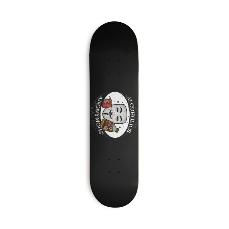 Alcoholics Anonymous Accessories Skateboard by vtavast's Artist Shop