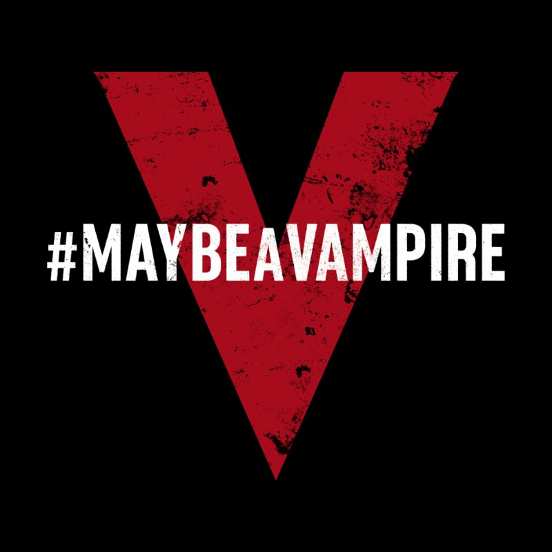 Maybe A Vampire (Apparel) Women's V-Neck by V WARS