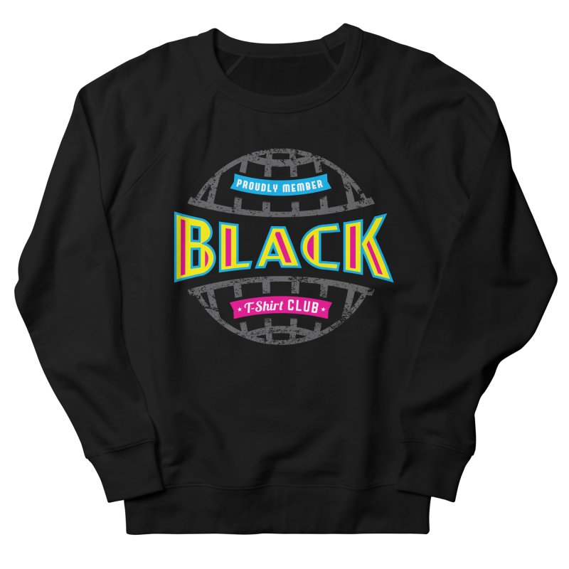 BLK TSHIRT CLUB   by Rocket Artist Shop