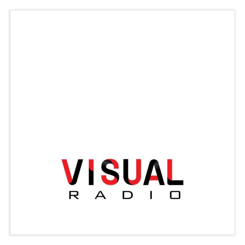 Visual Radio - NEW ITEM Home Fine Art Print by WACK 90.1fm Merchandise Store