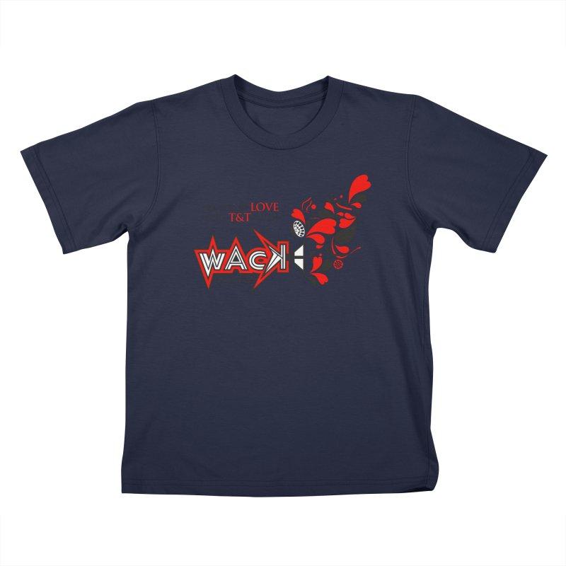 WACK Products Kids T-Shirt by WACK 90.1fm Merchandise Store
