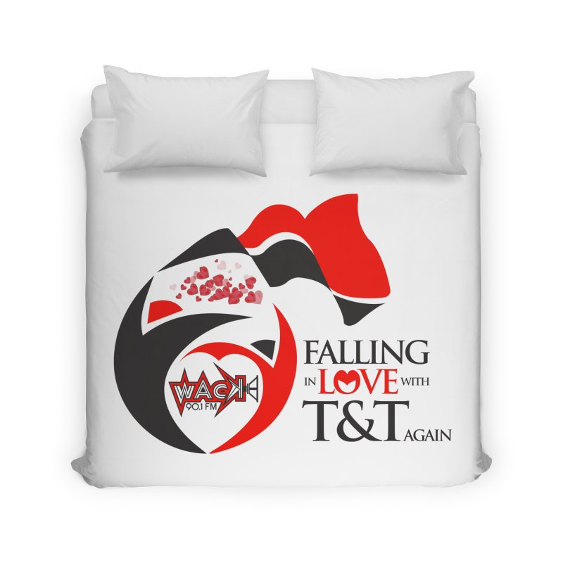 Fallin in Love with T&T Round Logo 2 Home Duvet by WACK 90.1fm Merchandise Store