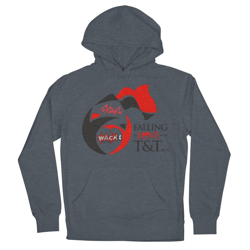 Fallin in Love with T&T Round Logo 2 Women's French Terry Pullover Hoody by WACK 90.1fm Merchandise Store