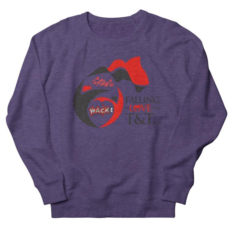 Fallin in Love with T&T Round Logo 2 Women's French Terry Sweatshirt by WACK 90.1fm Merchandise Store