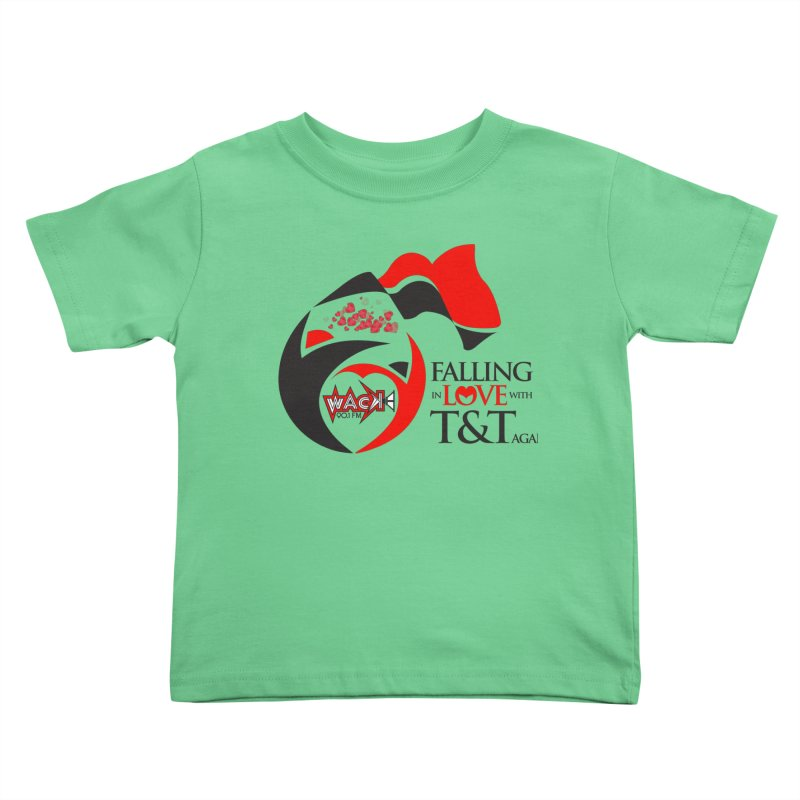 Fallin in Love with T&T Round Logo 2 Kids Toddler T-Shirt by WACK 90.1fm Merchandise Store