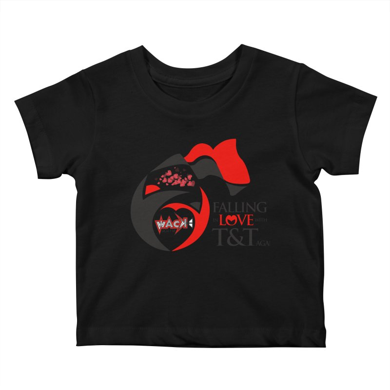 Fallin in Love with T&T Round Logo 2 Kids Baby T-Shirt by WACK 90.1fm Merchandise Store