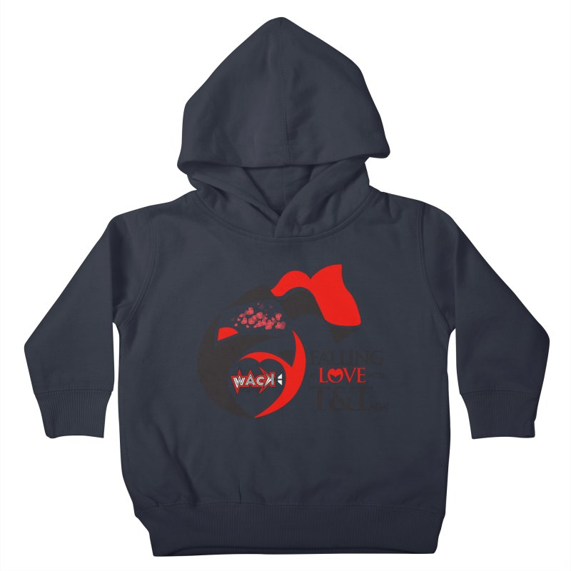 Fallin in Love with T&T Round Logo 2 Kids Toddler Pullover Hoody by WACK 90.1fm Merchandise Store