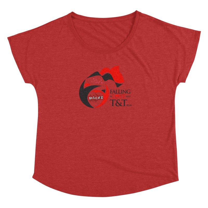 Fallin in Love with T&T Round Logo 2 Women's Dolman by WACK 90.1fm Merchandise Store