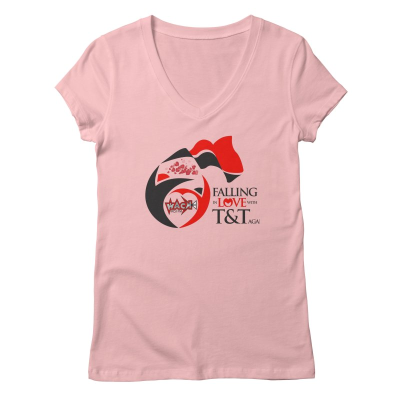 Fallin in Love with T&T Round Logo 2 Women's Regular V-Neck by WACK 90.1fm Merchandise Store
