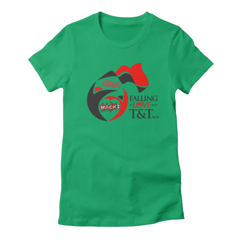 Fallin in Love with T&T Round Logo 2 Women's Fitted T-Shirt by WACK 90.1fm Merchandise Store