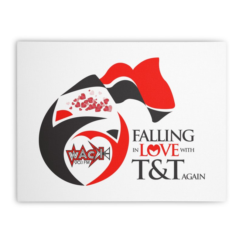 Fallin in Love with T&T Round Logo 2 Home Stretched Canvas by WACK 90.1fm Merchandise Store