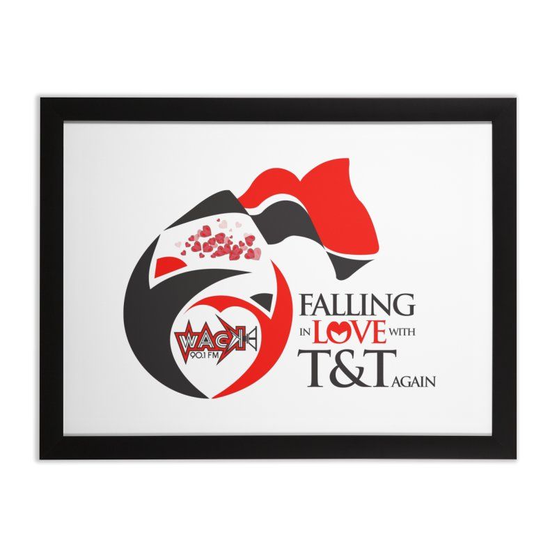 Fallin in Love with T&T Round Logo 2 Home Framed Fine Art Print by WACK 90.1fm Merchandise Store