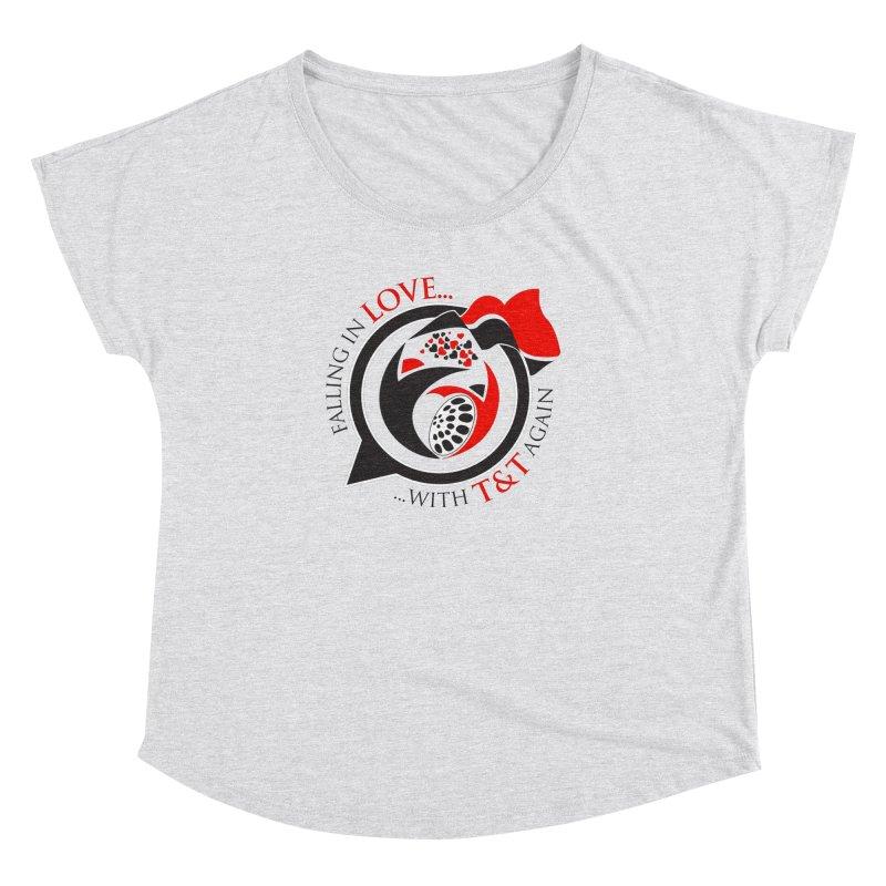 Fallin in Love with TT Round Logo 3 Women's Dolman by WACK 90.1fm Merchandise Store