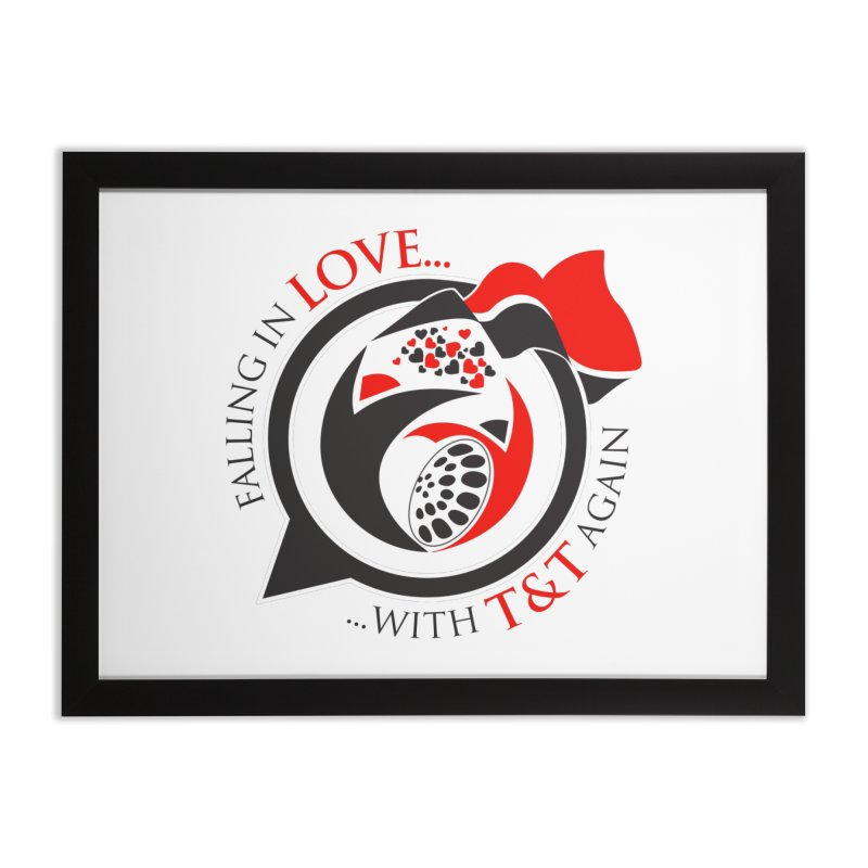 Fallin in Love with TT Round Logo 3 Home Framed Fine Art Print by WACK 90.1fm Merchandise Store
