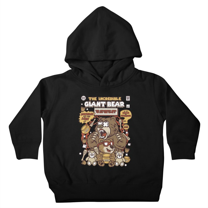 The Incredible Giant Bear Kids Toddler Pullover Hoody by WackyToonz