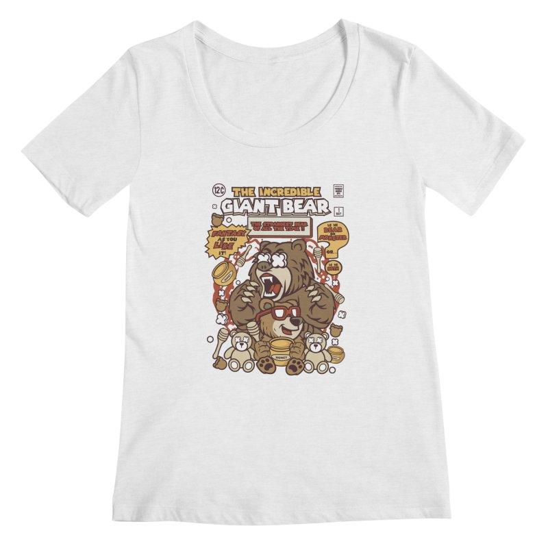 The Incredible Giant Bear Women's Regular Scoop Neck by WackyToonz