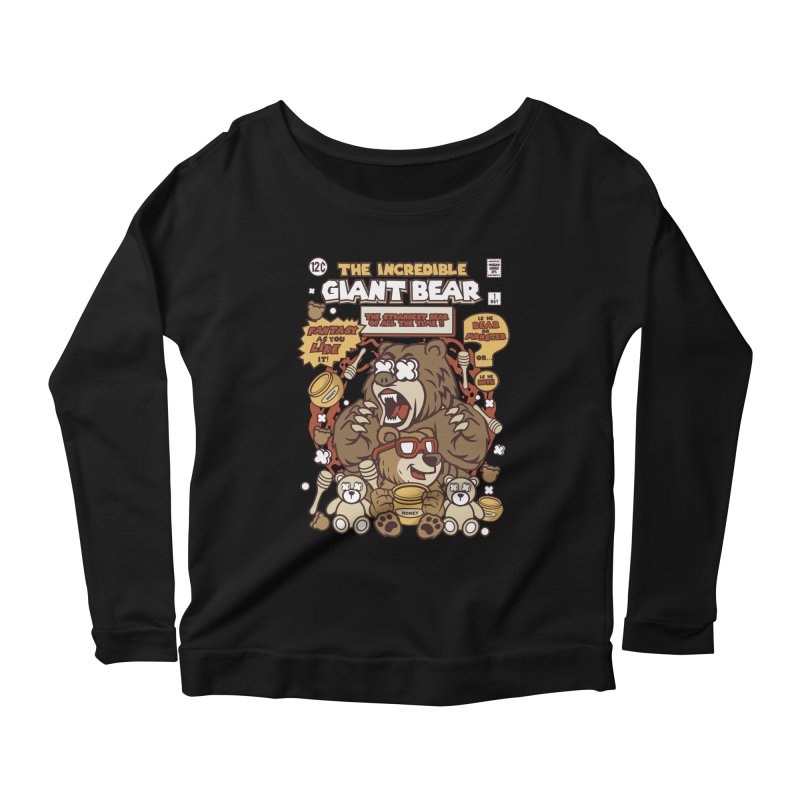 The Incredible Giant Bear Women's Scoop Neck Longsleeve T-Shirt by WackyToonz