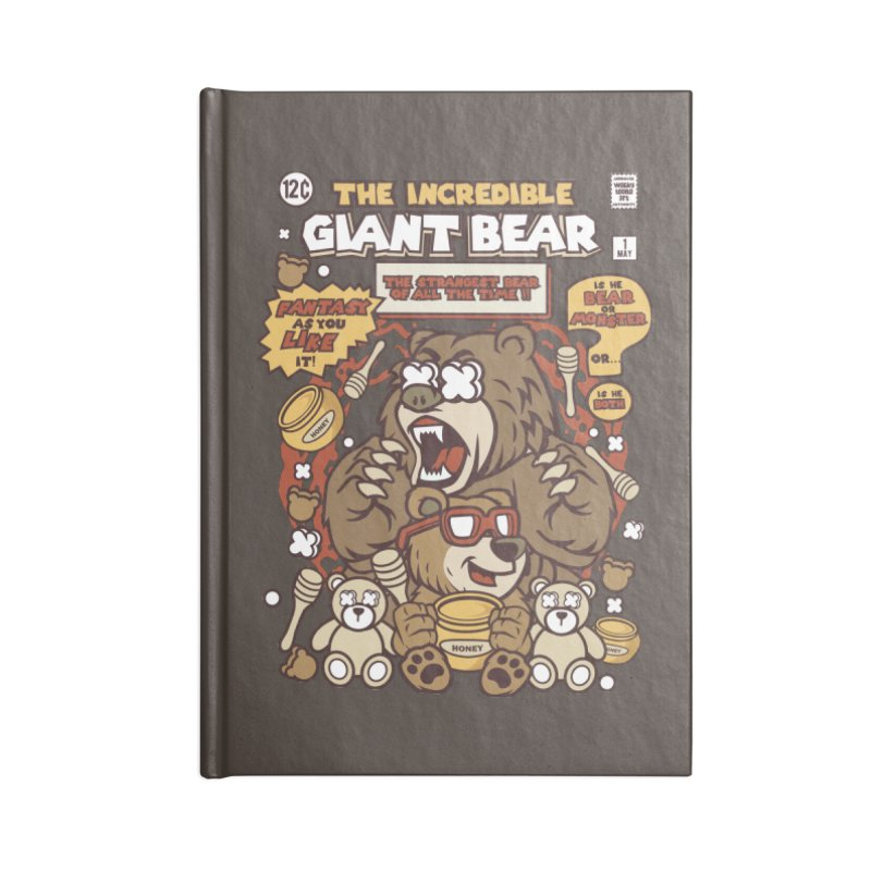The Incredible Giant Bear Accessories Blank Journal Notebook by WackyToonz