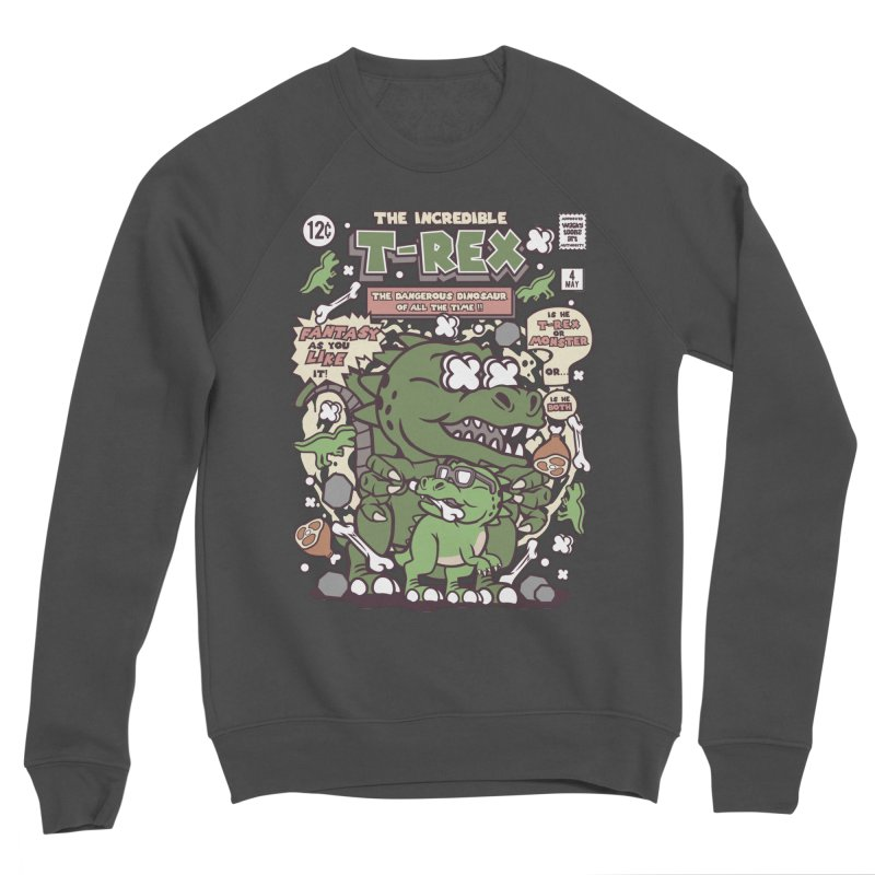 The Incredible T-Rex Men's Sponge Fleece Sweatshirt by WackyToonz