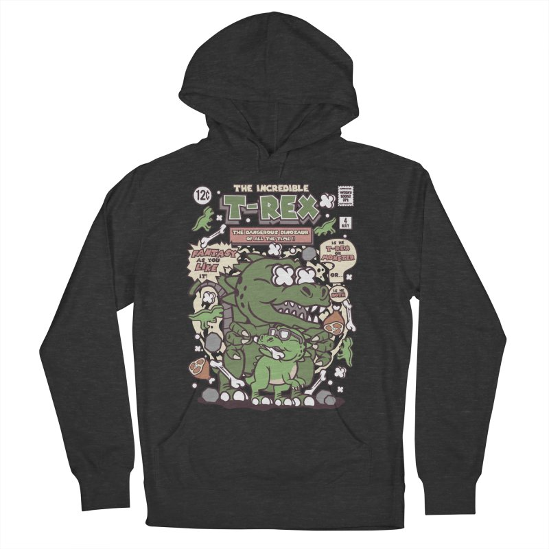 The Incredible T-Rex Women's French Terry Pullover Hoody by WackyToonz