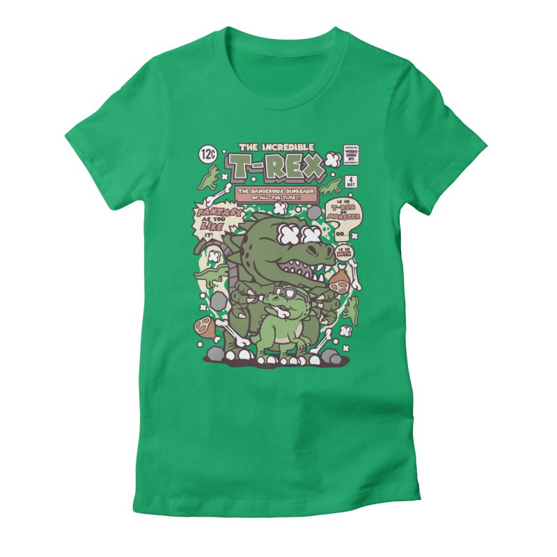 The Incredible T-Rex Women's Fitted T-Shirt by WackyToonz