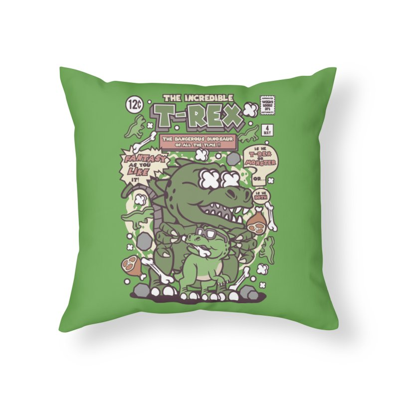 The Incredible T-Rex Home Throw Pillow by WackyToonz